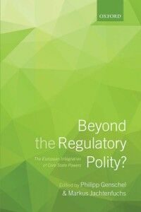 Foto Cover di Beyond the Regulatory Polity?: The European Integration of Core State Powers, Ebook inglese di  edito da OUP Oxford