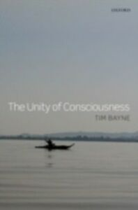 Ebook in inglese Unity of Consciousness Bayne, Tim