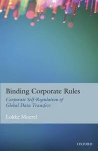 Ebook in inglese Binding Corporate Rules: Corporate Self-Regulation of Global Data Transfers Moerel, Lokke