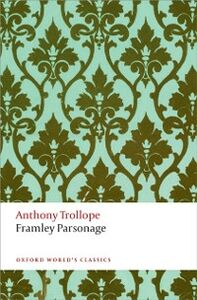 Ebook in inglese Framley Parsonage: The Chronicles of Barsetshire Trollope, Anthony