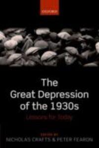 Foto Cover di Great Depression of the 1930s: Lessons for Today, Ebook inglese di  edito da OUP Oxford