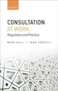 Ebook in inglese Consultation at Work: Regulation and Practice Hall, Mark , Purcell, John