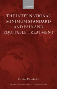 Ebook in inglese International Minimum Standard and Fair and Equitable Treatment Paparinskis, Martins