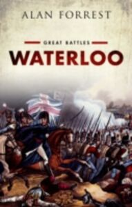 Ebook in inglese Waterloo: Great Battles Series Forrest, Alan