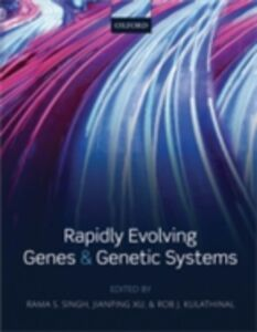 Foto Cover di Rapidly Evolving Genes and Genetic Systems, Ebook inglese di  edito da OUP Oxford