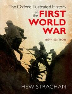 Ebook in inglese Oxford Illustrated History of the First World War: New Edition