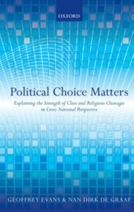 Ebook in inglese Political Choice Matters: Explaining the Strength of Class and Religious Cleavages in Cross-National Perspective -, -