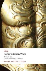 Ebook in inglese Rome's Italian Wars: Books 6-10 Livy, J. C