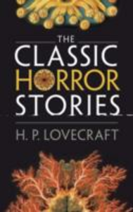 Ebook in inglese Classic Horror Stories Lovecraft, H. P.