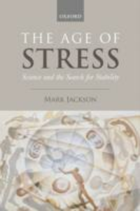Ebook in inglese Age of Stress: Science and the Search for Stability Jackson, Mark