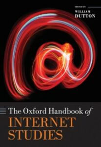 Ebook in inglese Oxford Handbook of Internet Studies -, -