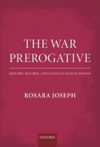 Ebook in inglese War Prerogative: History, Reform, and Constitutional Design Joseph, Rosara