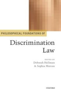 Ebook in inglese Philosophical Foundations of Discrimination Law -, -