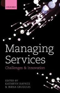Ebook in inglese Managing Services: Challenges and Innovation
