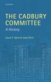 Cadbury Committee: A History