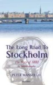 Ebook in inglese Long Road to Stockholm: The Story of Magnetic Resonance Imaging - An Autobiography Mansfield, Peter