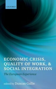 Ebook in inglese Economic Crisis, Quality of Work, and Social Integration: The European Experience -, -