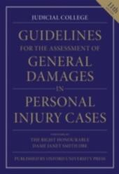 Guidelines for the Assessment of General Damages in Personal Injury Cases