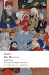 Foto Cover di Masnavi, Book Three, Ebook inglese di Jalal al-Din Rumi, edito da OUP Oxford