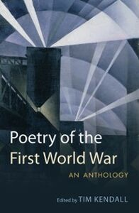 Foto Cover di Poetry of the First World War: An Anthology, Ebook inglese di  edito da OUP Oxford