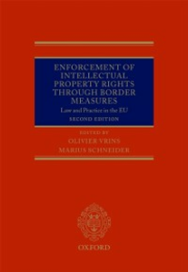 Ebook in inglese Enforcement of Intellectual Property Rights through Border Measures: Law and Practice in the EU -, -