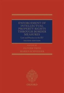 Ebook in inglese Enforcement of Intellectual Property Rights through Border Measures: Law and Practice in the EU