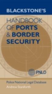 Blackstone's Handbook of Ports & Border Security