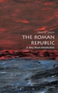 Ebook in inglese Roman Republic: A Very Short Introduction Gwynn, David M.