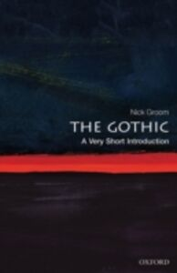 Foto Cover di Gothic: A Very Short Introduction, Ebook inglese di Nick Groom, edito da OUP Oxford