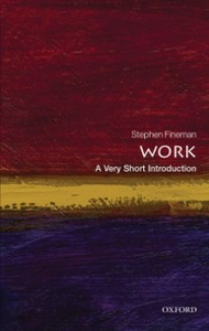 Ebook in inglese Work: A Very Short Introduction Fineman, Stephen