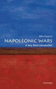 Foto Cover di Napoleonic Wars: A Very Short Introduction, Ebook inglese di Mike Rapport, edito da OUP Oxford