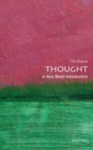 Foto Cover di Thought: A Very Short Introduction, Ebook inglese di Tim Bayne, edito da OUP Oxford