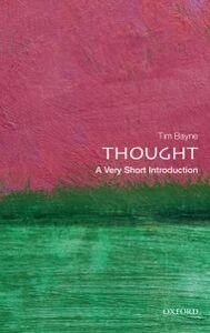 Foto Cover di Thought: A Very Short Introduction, Ebook inglese di Tim Bayne, edito da OUP Oxford