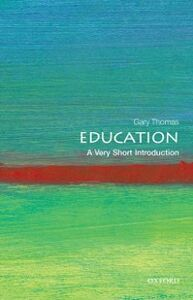 Ebook in inglese Education: A Very Short Introduction Thomas, Gary
