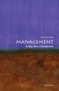 Ebook in inglese Management: A Very Short Introduction Hendry, John