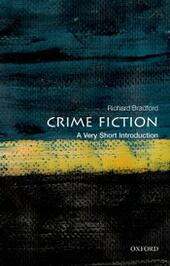 Crime Fiction: A Very Short Introduction