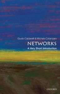 Foto Cover di Networks: A Very Short Introduction, Ebook inglese di Guido Caldarelli,Michele Catanzaro, edito da OUP Oxford