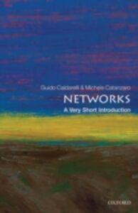 Foto Cover di Networks: A Very Short Introduction, Ebook inglese di Guido Caldarelli,Michele Catanzaro, edito da OUP Oxford