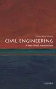 Ebook in inglese Civil Engineering: A Very Short Introduction Muir Wood, David
