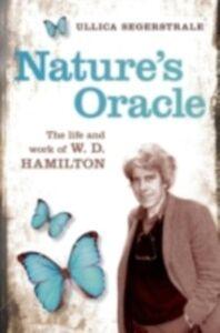 Foto Cover di Nature's Oracle: The Life and Work of W.D.Hamilton, Ebook inglese di Ullica Segerstrale, edito da OUP Oxford