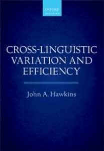 Ebook in inglese Cross-Linguistic Variation and Efficiency Hawkins, John A.