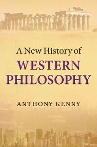 Foto Cover di New History of Western Philosophy, Ebook inglese di Anthony Kenny, edito da OUP Oxford