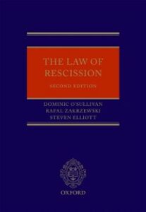 Ebook in inglese Law of Rescission Elliott, Steven , O'Sullivan QC, Dominic , Zakrzewski, Rafal