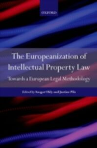 Ebook in inglese Europeanization of Intellectual Property Law: Towards a European Legal Methodology -, -