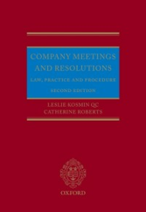 Ebook in inglese Company Meetings and Resolutions: Law, Practice, and Procedure Kosmin QC, Leslie , Roberts, Catherine