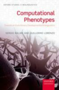 Ebook in inglese Computational Phenotypes: Towards an Evolutionary Developmental Biolinguistics Balari, Sergio , Lorenzo, Guillermo