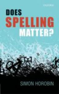 Ebook in inglese Does Spelling Matter? Horobin, Simon