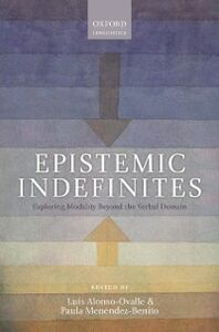 Foto Cover di Epistemic Indefinites: Exploring Modality Beyond the Verbal Domain, Ebook inglese di  edito da OUP Oxford
