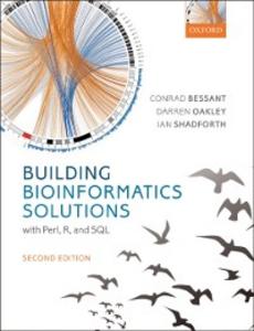 Ebook in inglese Building Bioinformatics Solutions Bessant, Conrad , Oakley, Darren , Shadforth, Ian