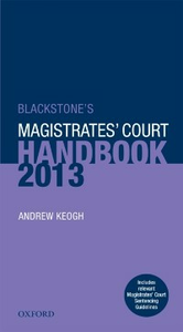 Ebook in inglese Blackstone's Magistrates' Court Handbook 2013 Keogh, Andrew